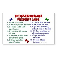 Pomeranian Property Laws 2 Rectangle Decal