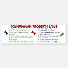 Pomeranian Property Laws 2 Bumper Bumper Bumper Sticker