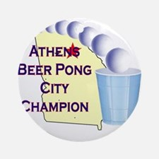 Athens Beer Pong City Champio Ornament (Round)