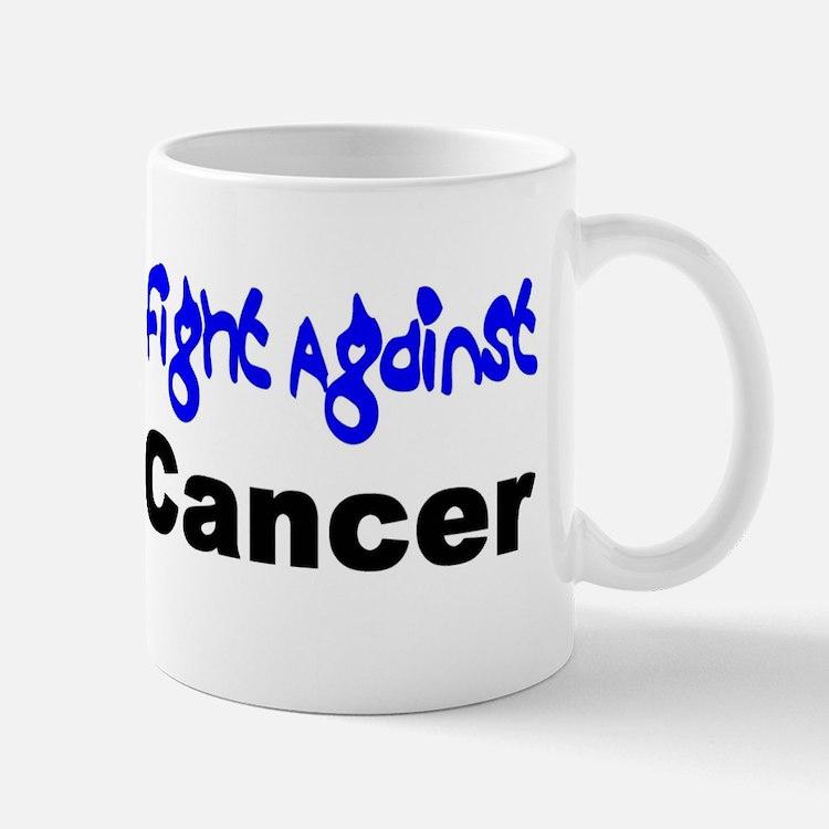 I Support the Fight Mug