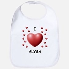 I Love Alysa - Bib