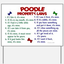 Poodle Property Laws 2 Yard Sign