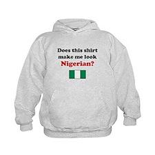 Make Me Look Nigerian Hoodie