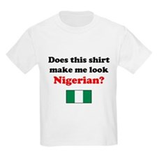 Make Me Look Nigerian T-Shirt