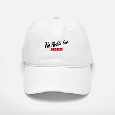 """""""The World's Best Nona"""" Baseball Baseball Cap"""