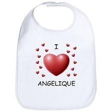 I Love Angelique - Bib