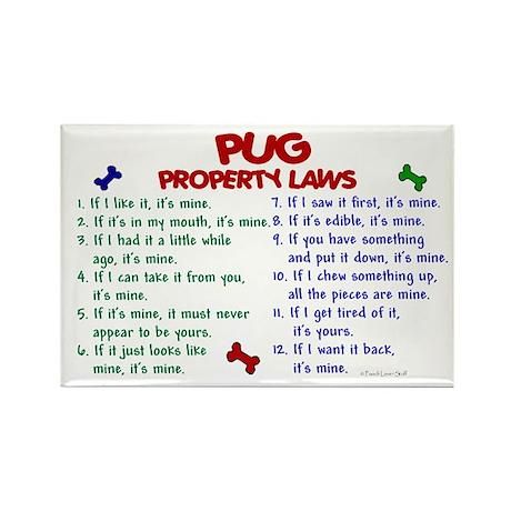 Pug Property Laws 2 Rectangle Magnet