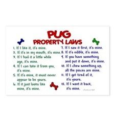 Pug Property Laws 2 Postcards (Package of 8)