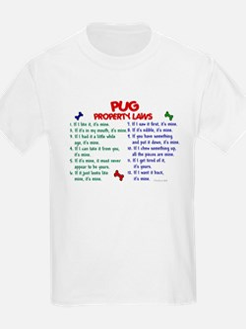 Pug Property Laws 2 T-Shirt