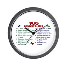Pug Property Laws 2 Wall Clock