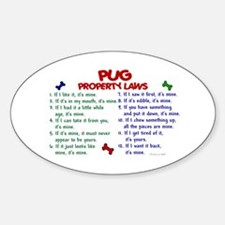 Pug Property Laws 2 Oval Decal