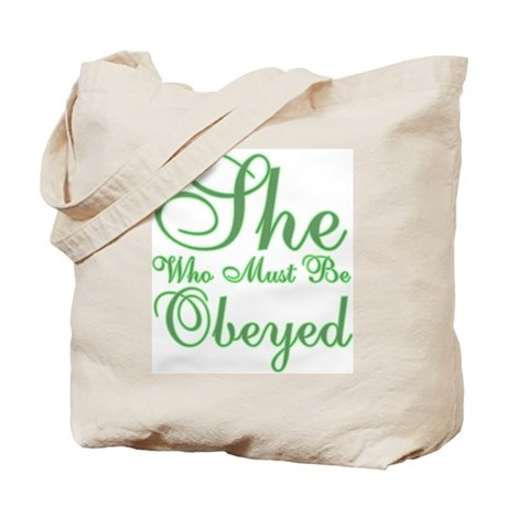 She Who Must be Obeyed Tote Bag by magentastudios
