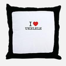 I Love UKELELE Throw Pillow
