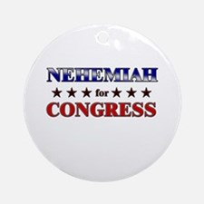 NEHEMIAH for congress Ornament (Round)