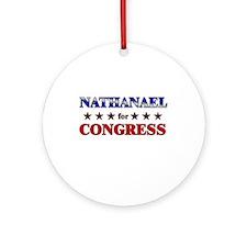 NATHANAEL for congress Ornament (Round)
