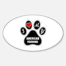 I love my American foxhound Dog Decal