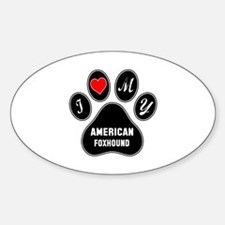 I love my American foxhound Dog Sticker (Oval)