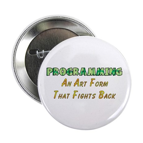 """Programming Humor 2.25"""" Button (10 pack)"""