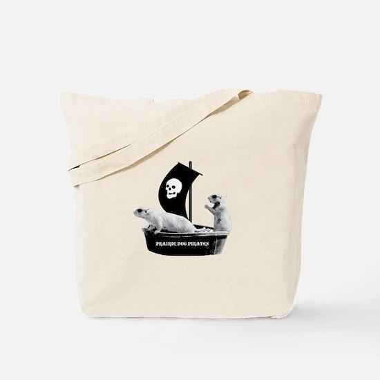 Prairie Dog Pirates Tote Bag