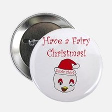 """Have a Fairy Christmas! 2.25"""" Button"""