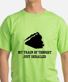My Train Of Thought Just Derailed T-Shirt