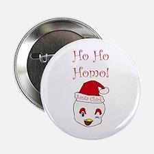 """Ho Ho Homo! 2.25"""" Button"""