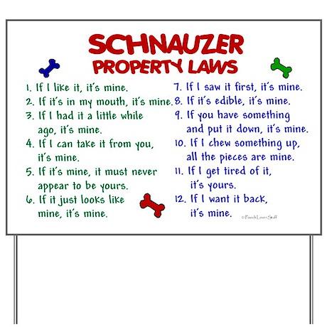 Schnauzer Property Laws 2 Yard Sign