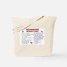 Schnauzer Property Laws 2 Tote Bag
