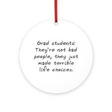 """""""Grad Students"""" Ornament (Round)"""