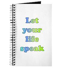 Let Your Life Speak Journal