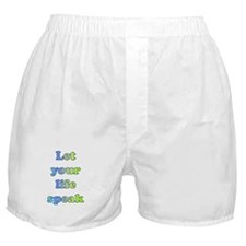 Let Your Life Speak Boxer Shorts