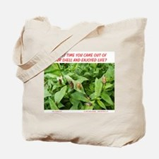 TIME TO ENJOY LIFE Tote Bag