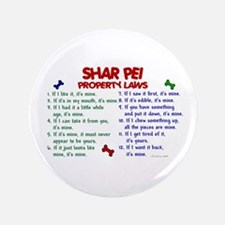 "Shar Pei Property Laws 2 3.5"" Button"