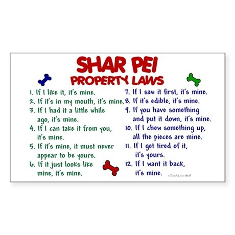 Shar Pei Property Laws 2 Rectangle Sticker