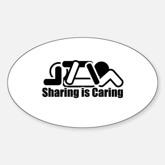 Sharing is Caring Oval Decal