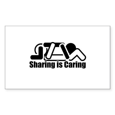 Sharing is Caring Rectangle Sticker