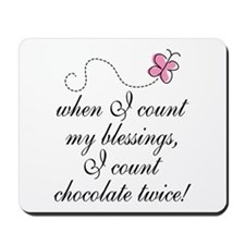 Chocolate Blessings Mousepad