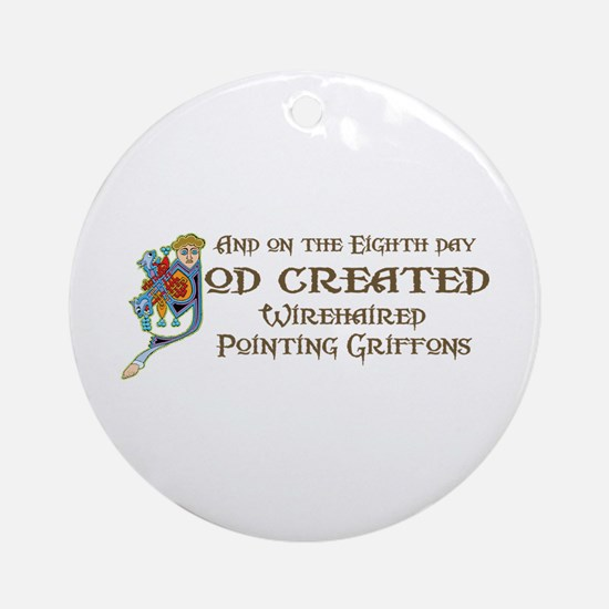 God Created Griffons Ornament (Round)