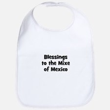 Blessings to the Mixe of Mexi Bib