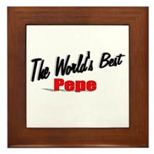 """""""The World's Best Pepe"""" Framed Tile"""
