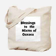 Blessings  to  the  Mixtec of Tote Bag