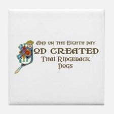 God Created Ridgebacks Tile Coaster