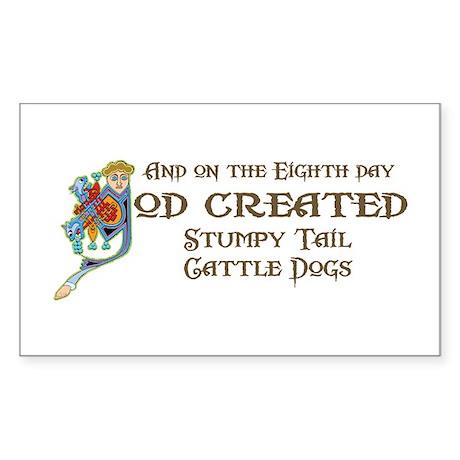 God Created Stumpies Rectangle Sticker