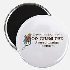 God Created Staffords Magnet