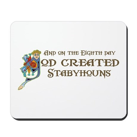 God Created Stabys Mousepad