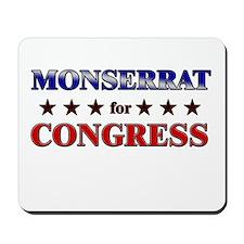 MONSERRAT for congress Mousepad