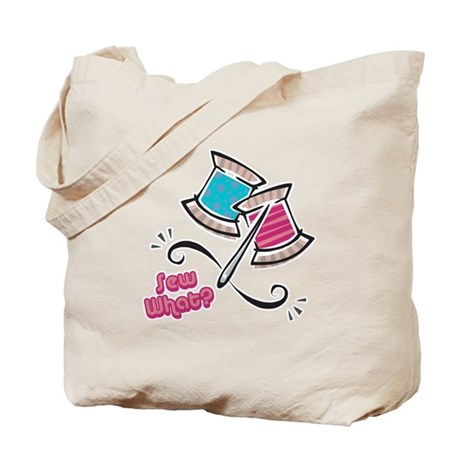 So (Sew) What? Design Tote Bag