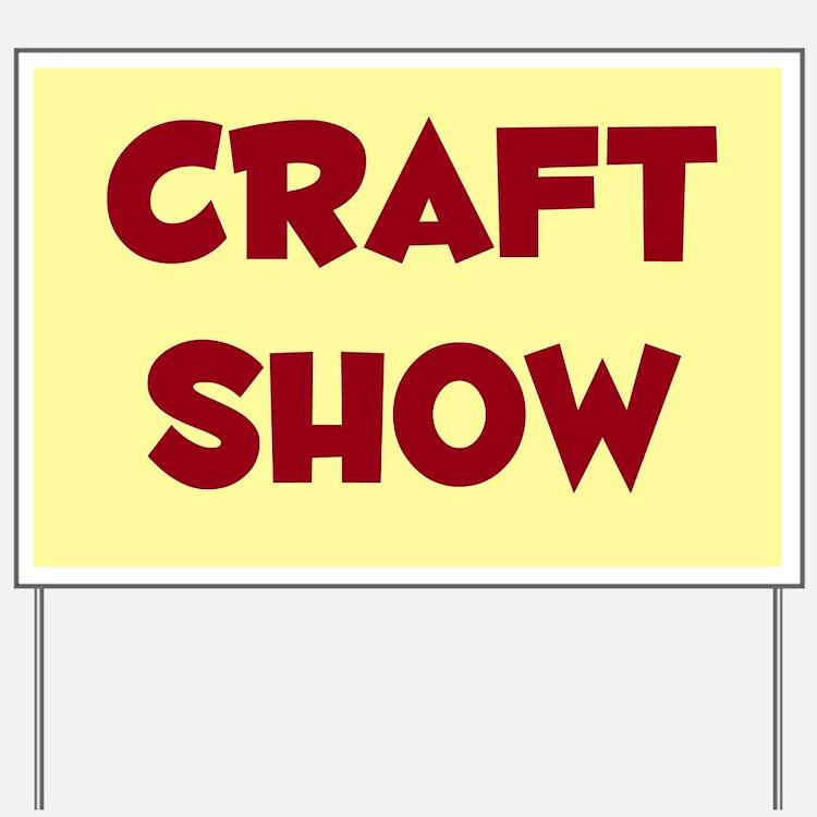 Craft Show Sign