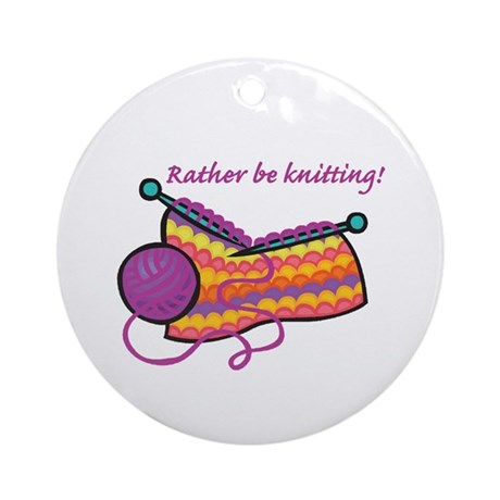 Rather Be Knitting Design Ornament (Round)