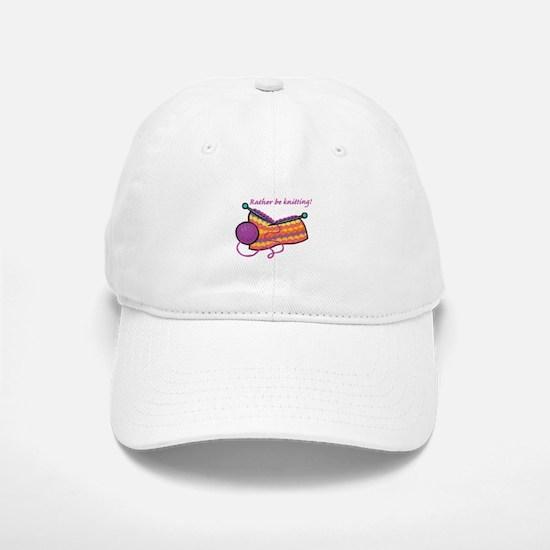 Rather Be Knitting Design Baseball Baseball Cap